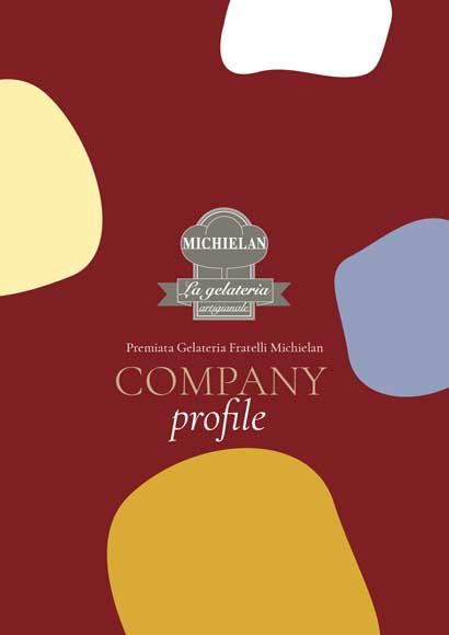 Catalogo | Company Profile | Premiata Gelateria Artigianale Michielan